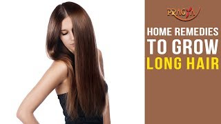 Home Remedies to Grow Long Hair | Must Watch