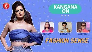 Kangana Ranaut's Amazing Reaction On Sonam Kapoor, Ranveer Singh, Amitabh Bachchan's Fashion Sense