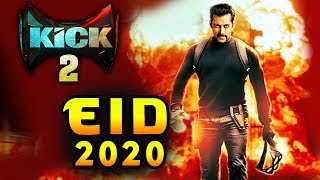 KICK 2 On EID 2020 | Salman Khan's BIG Announcement