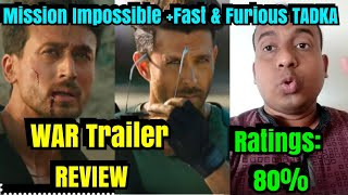 WAR Trailer Review, Mission Impossible +Fast And Furious Ka Mixture Hai!