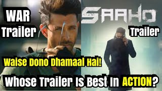 War Trailer Vs Saaho Trailer? Both Trailers Are Best Still Who Do You Think Is Better? ANSWER It