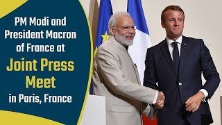 PM Modi and President Macron of France at Joint Press Meet in Paris, France | PMO