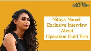 Nithya Naresh Exclusive Interview about Operation Gold Fish   Hero Aadi