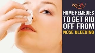 Watch Home Remedies To Get Rid Off From Nose Bleeding