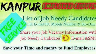 KANPUR    EMPLOYEE SUPPLY   ! Post your Job Vacancy ! Recruitment Advertisement ! Job Information 12