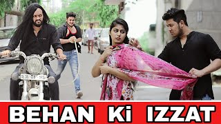 Behan ki IZZAT | Raksha Bandhan Special | Bhai Behan Ka Pyar | Indian Swaggers