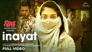 INAYAT (ইনায়াত) | Afran Nisho | Mehazabien | Tamim Mridha | Shahiduzzaman Selim | Mamunur Rashid