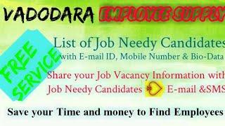 VADODARA   EMPLOYEE SUPPLY   ! Post your Job Vacancy ! Recruitment Advertisement ! Job Information 1