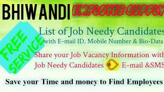 BHIWANDI    EMPLOYEE SUPPLY   ! Post your Job Vacancy ! Recruitment Advertisement ! Job Information