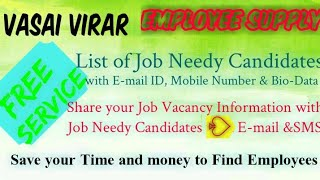 VASAI VIRAR   EMPLOYEE SUPPLY   ! Post your Job Vacancy ! Recruitment Advertisement ! Job Informatio