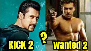 Wanted 2 Or Kick 2? IS Salman Khan Thinking Any Of These Options For Eid 2020?