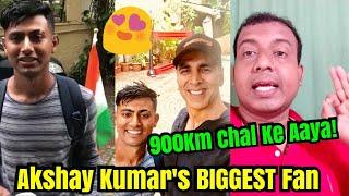 Akshay Kumar's BIGGEST Fan, Walks 900 km to meet Khiladi Kumar