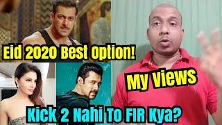 Kick 2 Nahi To Fir Kaunsi Film Karni Chahiye Salman Khan Ko? My View