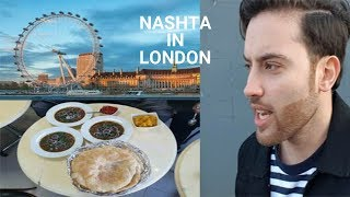 Nashta In London !! Breakfast in London 2019