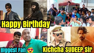 Happy Birthday Kichcha Sudeep Sir From Biggest Fan And Best Of Luck From Pailwaan