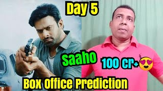 Saaho Box Office Prediction Day 5, TODAY it Will Cross 100 Cr In Hindi Version