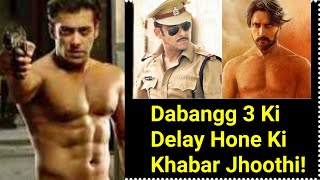 Dabangg 3 Movie Will Not Get Delay Till Eid 2020, HERE'S why?