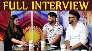 Dilpreet Dhillon & Sippy Gill | Exclusive Interview | Jaddi Sardar | Sawan Rupowali | Dheeraj Kumar