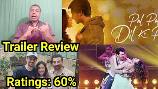 Pal Pal Dil Ke Paas Trailer Review