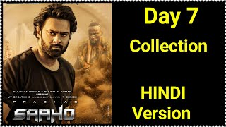 Saaho Box Office Collection Day 7 In Hindi Version