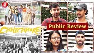 Chhichhore Public Review   First Day First Show   Sushant Singh Rajput   Shraddha Kapoor