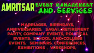 AMRITSAR Event Management | Catering Services | Stage Decoration Ideas | Wedding arrangements |