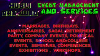 HUBLI DHARWAD Event Management | Catering Services | Stage Decoration Ideas | Wedding arrangements |