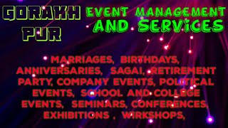 GORAKHPUR Event Management | Catering Services | Stage Decoration Ideas | Wedding arrangements |
