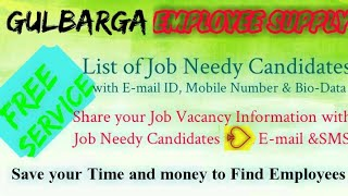 GULBARGA   EMPLOYEE SUPPLY   ! Post your Job Vacancy ! Recruitment Advertisement ! Job Information 1