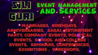 SILIGURI Event Management | Catering Services | Stage Decoration Ideas | Wedding arrangements |