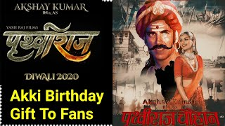 Akshay Kumar Announces Prithviraj Movie On His 52nd Birthday