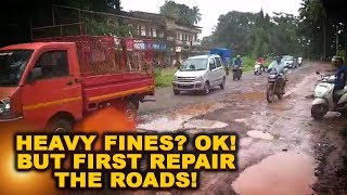 Heavy Fines? Ok! But First Repair The Roads Say Canconkars