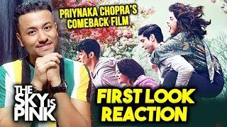 The Sky Is Pinks First Look Poster Reaction | Review | Priyanka Chopra, Zaira Wasim, Farhan Akhtar