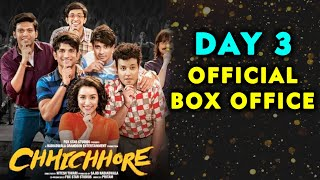 Chhichhore DAY 3 Official Box Office Collection | Sushant Singh Rajput, Shraddha Kapoor