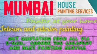 MUMBAI   HOUSE PAINTING SERVICES | Painter at your home | near me | Tips | INTERIOR & EXTERIOR |