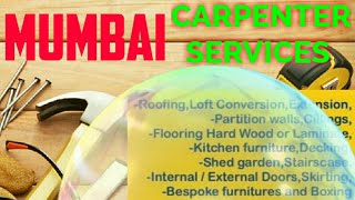 MUMBAI Carpenter Services  | Carpenter at your home | Furniture Work  | near me | work |Carpentery|