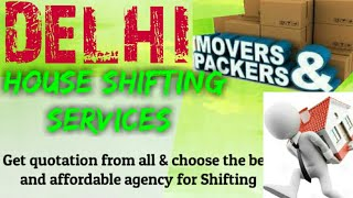 DELHI Packers & Movers   House Shifting Services    Safe and Secure Service   near me  