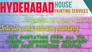 HYDERABAD HOUSE PAINTING SERVICES | Painter at your home | near me | Tips | INTERIOR & EXTERIOR |