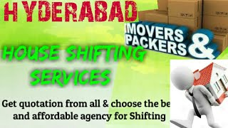 HYDERABAD Packers & Movers   House Shifting Services    Safe and Secure Service   near me  