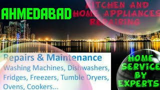AHMEDABAD  KITCHEN AND HOME APPLIANCES REPAIRING SERVICES  Service at your home  Centers near me  12