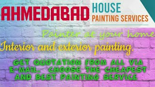AHMEDABAD  HOUSE PAINTING SERVICES  Painter at your home  near me  Tips  INTERIOR & EXTERIOR  1280x7