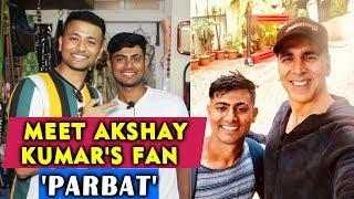 Akshay Kumar's Favourite Fan PARBAT Exclusive Interview   900 KM Walk Journey From Gujarat