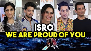 Celebs Reaction On Chandrayaan 2 And ISRO | We Are Proud Of You ISRO