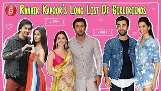 Alia Bhatt, Deepika Padukone, Katrina Kaif - Here's Ranbir Kapoor's Long List Of Girlfriends