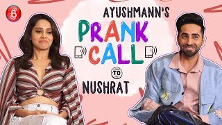 Ayushmann Khurrana's Quirky PRANK CALL To Nushrat Bharucha | Dream Girl