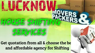 LUCKNOW    Packers & Movers ~House Shifting Services ~ Safe and Secure Service  ~near me 1280x720 3