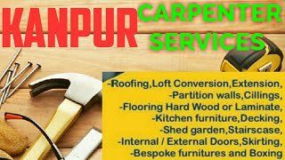 KANPUR   Carpenter Services  ~ Carpenter at your home ~ Furniture Work  ~near me ~work ~Carpentery 1