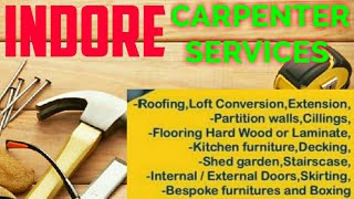 INDORE     Carpenter Services ~ Carpenter at your home ~ Furniture Work ~near me ~work ~Carpentery