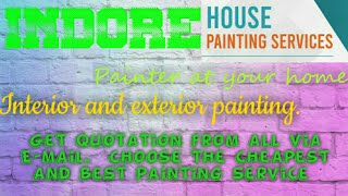 INDORE    HOUSE PAINTING SERVICES ~ Painter at your home ~near me ~ Tips ~INTERIOR & EXTERIOR 1280x7