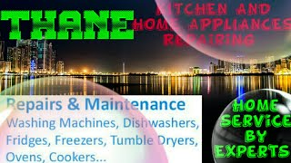 THANE   KITCHEN AND HOME APPLIANCES REPAIRING SERVICES ~Service at your home ~Centers near me 1280x7